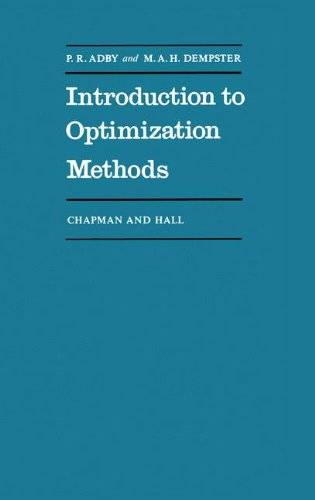 Introduction to Optimization Methods (Chapman and Hall Mathematics Series)