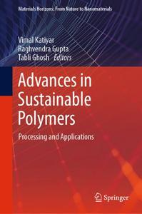 Advances in Sustainable Polymers: Processing and Applications (Repost)