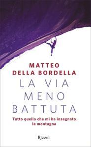 Matteo Della Bordella - La via meno battuta