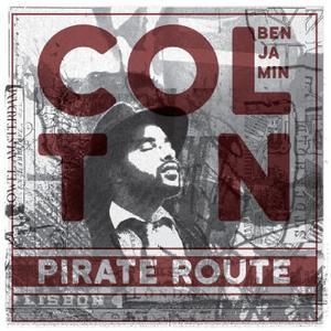 Colton Benjamin - Pirate Route (2015)