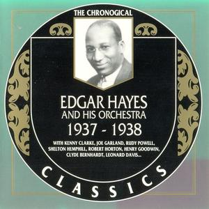 Edgar Hayes And His Orchestra - 1937-1938 (1993)