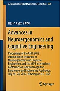 Advances in Neuroergonomics and Cognitive Engineering: Proceedings of the AHFE 2019 International Conference on Neuroerg