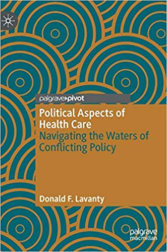 Political Aspects of Health Care: Navigating the Waters of Conflicting Policy
