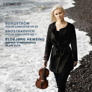 Eldbjørg Hemsing, Olari Elts, Wiener Symphoniker - Borgström, Shostakovich: Violin Concertos (2018)