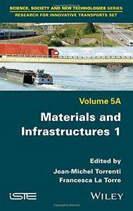 Materials and Infrastructures 1, Volume 5A