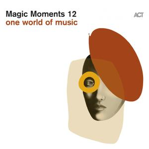 VA   Magic Moments 12 (One World of Music) (2019)