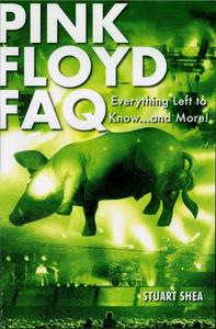 Pink Floyd FAQ: Everything Left to Know ... and More!