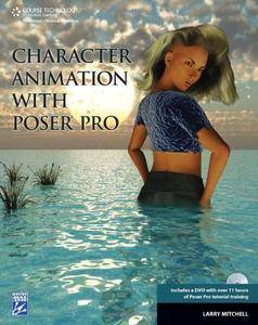 Character Animation with Poser Pro (Repost)
