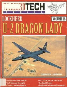 Lockheed U-2 Dragon Lady (Warbird Tech Series Volume 16) (Repost)