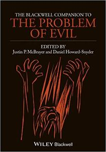 The Blackwell Companion to The Problem of Evil (Repost)