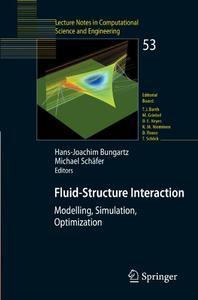Fluid-Structure Interaction: Modelling, Simulation, Optimisation