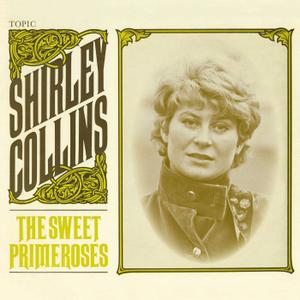 Shirley Collins - The Sweet Primeroses (Remastered) (2019)