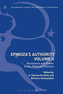 Spinoza's Authority Volume II: Resistance and Power in the Political Treatises