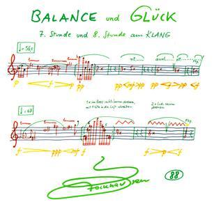Karlheinz Stockhausen - Balance und Glück, 7 und 8 Stunde aus Klang (2010) {Stockhausen-Verlag No. 88}