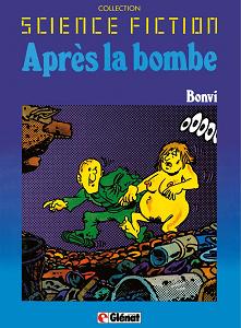 Après la Bombe - Tome 2 - Après la Bombe 2