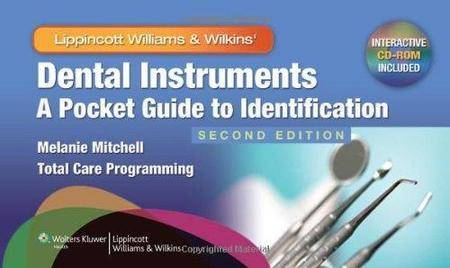 Dental Instruments: A Pocket Guide to Identification (2nd edition) (Repost)