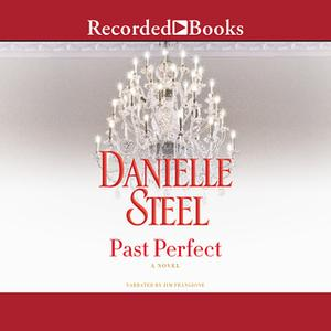 «Past Perfect» by Danielle Steel