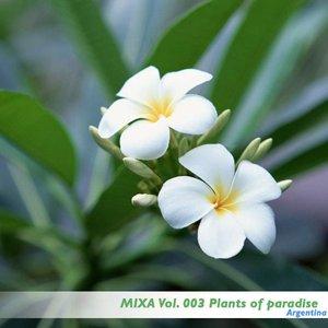Mixa Vol. 003 Plants of paradise