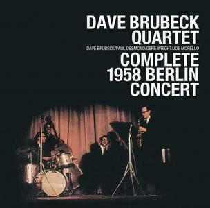 Dave Brubeck Quartet - Complete 1958 Berlin Concert (2008)
