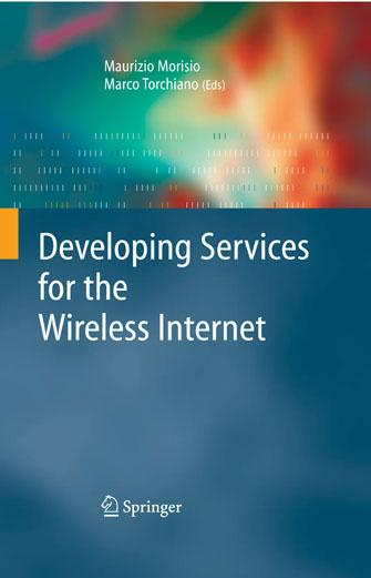 Developing Services for the Wireless Internet (repost)