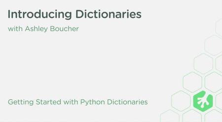 Introducing Dictionaries