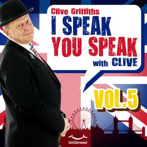 «I Speak You Speak with Clive Vol. 5» by Clive Griffiths