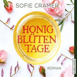 «Honigblütentage» by Sofie Cramer