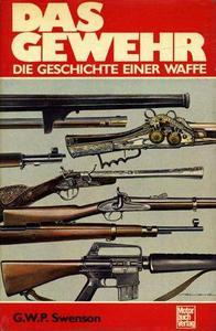 Das Gewehr. Die Geschichte einer Waffe (Repost)