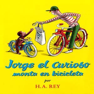 «Jorge el curioso monta en bicicleta» by H.A. Rey