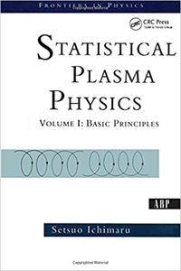 Statistical Plasma Physics, Volume I: Basic Principles