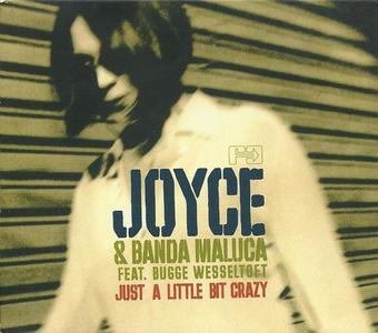 Joyce Moreno & Banda Maluca - Just a Little Bit Crazy (2003)