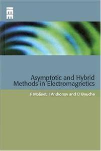 Asymptotic and Hybrid Methods in Electromagnetics