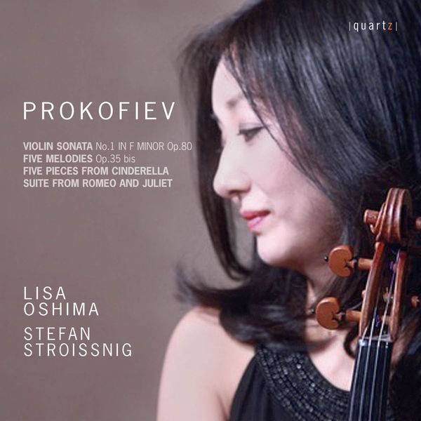 Lisa Oshima & Stefan Stroissnig - Prokofiev: Violin Sonata (2017)