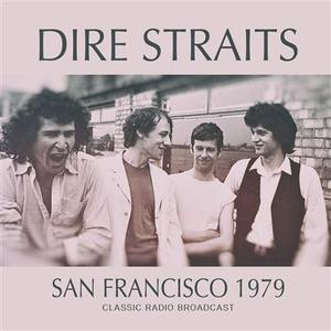 Dire Straits - San Francisco 1979 (2018) [Bootleg]