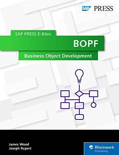 BOPF: Business Object Development (SAP PRESS E-Bites Book 38)