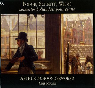 Fodor · Schmitt · Wilms · Concertos hollandais pour piano