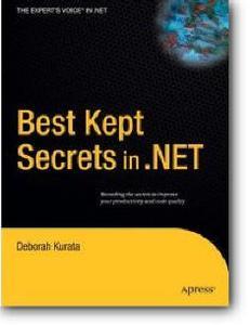 Deborah Kurata, «Best Kept Secrets in .NET»