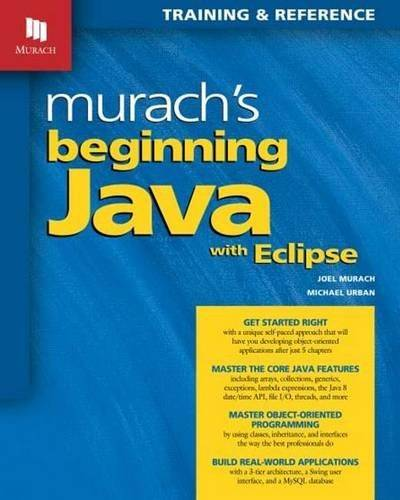 Murach's Beginning Java with Eclipse (Repost)