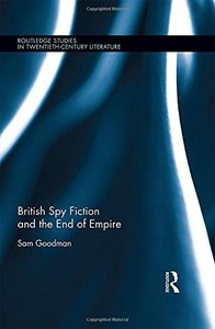 British Spy Fiction and the End of Empire