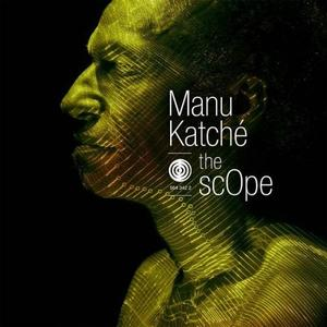 Manu Katche - The Scope (2019) {Anteprima Productions}