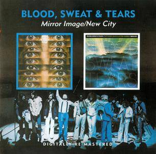 Blood, Sweat & Tears - Mirror Image (1974) + New City (1975) 2 CD set, Remastered 2010 [Re-Up]