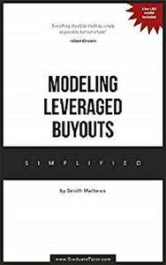 Modeling Leveraged Buyouts ~ Simplified [Kindle Edition]