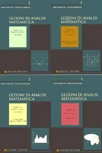 """Anna Esposito, Renato Fiorenza, """"Lezioni di Analisi Matematica con Esercizi"""", Parti A, B, C, D"""
