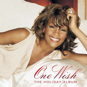 Whitney Houston - One Wish: The Holiday Album (2003/2015) [Official Digital Download]