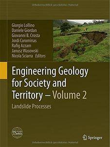 Engineering Geology for Society and Territory - Volume 2: Landslide Processes (Repost)