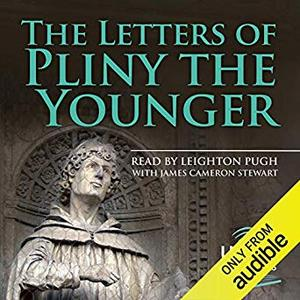The Letters of Pliny the Younger [Audiobook]