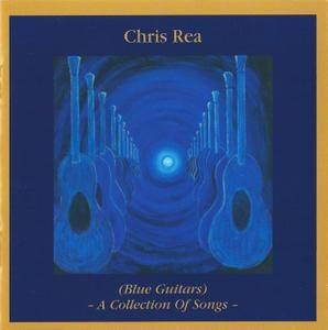 Chris Rea (Blue Guitars) - A Collection Of Songs (2007)