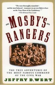 «Mosby's Rangers» by Jeffry D. Wert