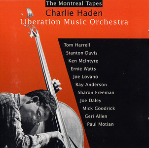 Charlie Haden & Liberation Music Orchestra - The Montreal Tapes (1989) [Re-Up]