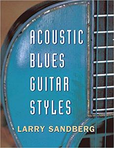 Acoustic Blues Guitar Styles (Repost)